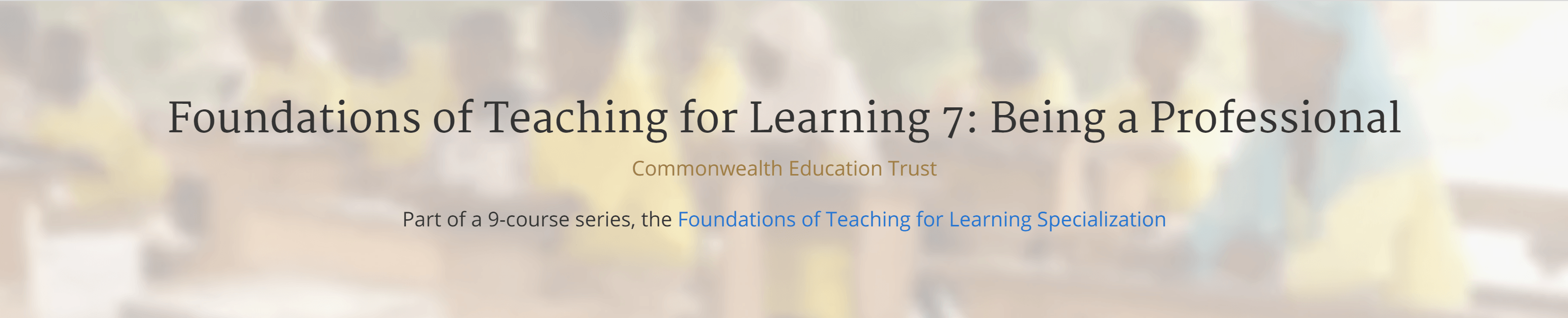 Foundations of Teaching for Learning 7: Being a Professional @ online